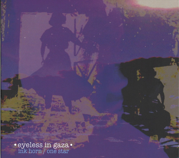 Eyeless In Gaza – Ink Horn / One Star