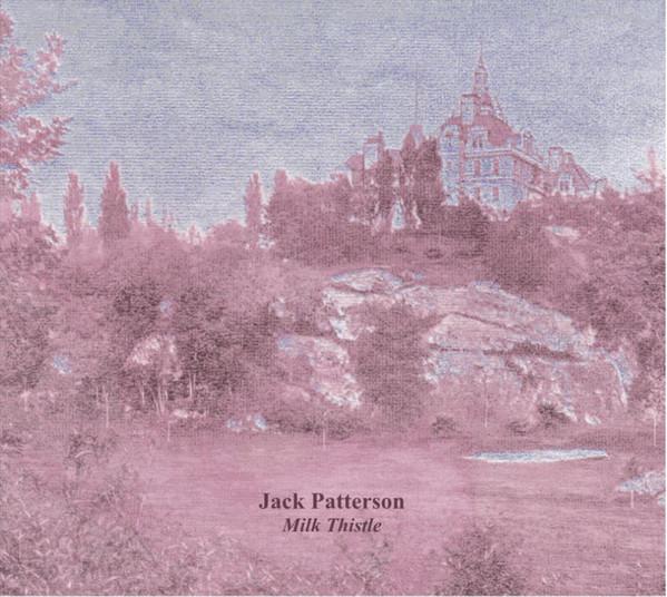 Jack Patterson – Milk Thistle